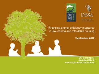 Financing energy efficiency measures in low-income and affordable housing  September 2012