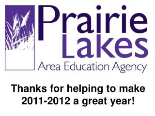 Thanks for helping to make  2011-2012 a great year!