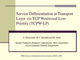 Service Differentiation at Transport Layer via TCP Westwood Low-Priority (TCPW-LP)