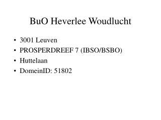 BuO Heverlee Woudlucht