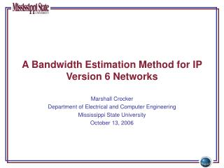 A Bandwidth Estimation Method for IP Version 6 Networks