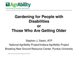 Gardening for People with Disabilities or  Those Who Are Getting Older
