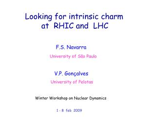 Looking for intrinsic charm         at  RHIC and  LHC