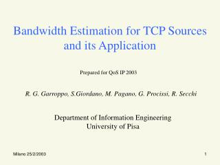 Bandwidth Estimation for TCP Sources and its Application