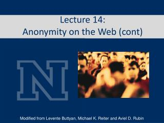Lecture 14: Anonymity on the Web (cont)