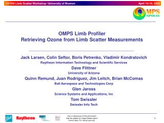 OMPS Limb Profiler Retrieving Ozone from Limb Scatter Measurements