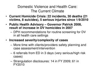 Domestic Violence and Health Care: The Current Climate