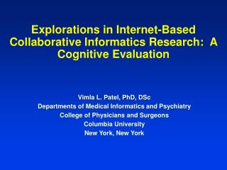 Explorations in Internet-Based Collaborative Informatics Research:  A Cognitive Evaluation