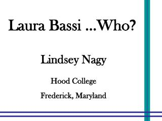Laura Bassi ...Who ?