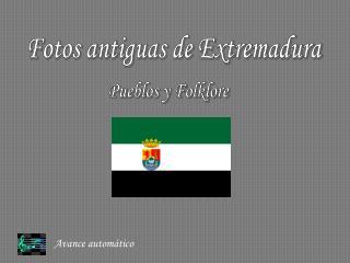 Fotos antiguas de Extremadura