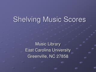 Shelving Music Scores