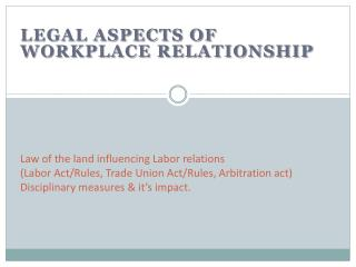 Legal aspects of workplace relationship