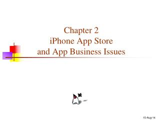 Chapter 2  iPhone App Store  and App Business Issues
