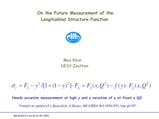 On the Future Measurement of the   Longitudinal Structure Function