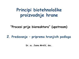 Principi biotehnolo�ke proizvodnje hrane