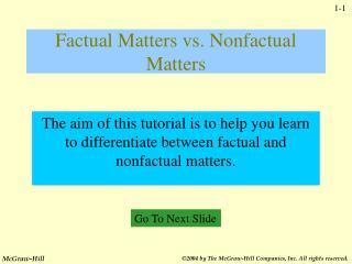 Factual Matters vs. Nonfactual Matters