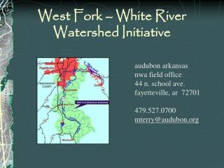 West Fork – White River  Watershed Initiative