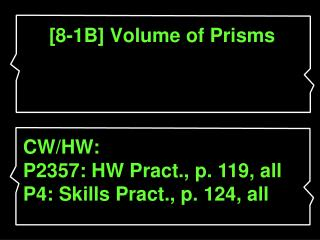 [8-1B] Volume of Prisms