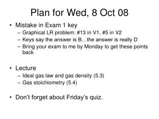 Plan for Wed, 8 Oct 08