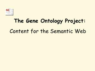 The Gene Ontology Project: