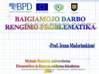 BAIGIAMOJO DARBO RENGIMO PROBLEMATIKA