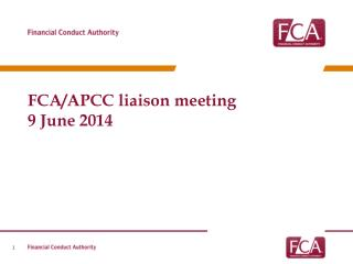 FCA/APCC liaison meeting  9 June 2014