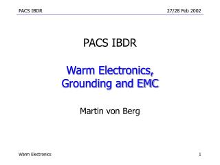 Warm Electronics, Grounding and EMC