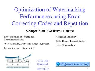 Optimization of Watermarking Performances using Error Correcting Codes and Repetition