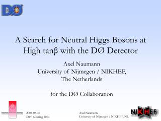 A Search for Neutral Higgs Bosons at High tan β  with the DØ Detector