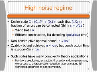High noise regime