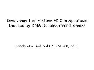 Involvement of Histone H1.2 in Apoptosis Induced by DNA Double-Strand Breaks