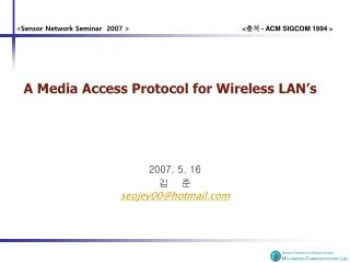 A Media Access Protocol for Wireless LAN's