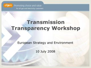 Transmission Transparency Workshop