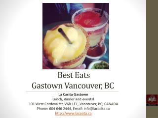 Best Eats Downtown Gastown Vancouver British Columbia