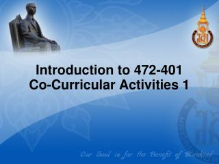 Introduction to 472-401             Co-Curricular Activities 1