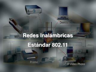 Redes Inalámbricas Estándar 802.11