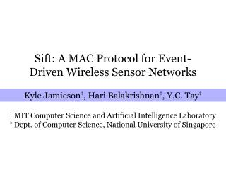 Sift: A MAC Protocol for Event-Driven Wireless Sensor Networks