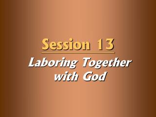 Laboring Together with God