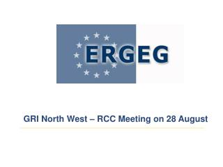 GRI North West – RCC Meeting on 28 August