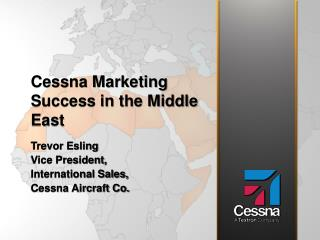 Cessna Marketing Success in the Middle East