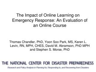 The Impact of Online Learning on Emergency Response: An Evaluation of  an Online Course