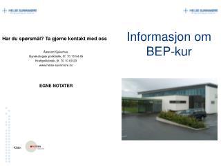 Informasjon om BEP-kur