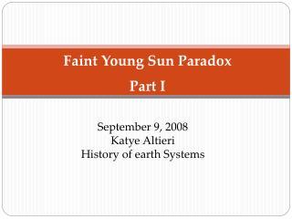 September 9, 2008 Katye Altieri History of earth Systems