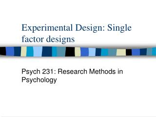 Experimental Design: Single factor designs