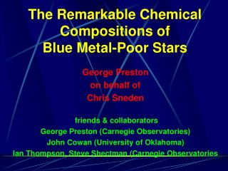 The Remarkable Chemical Compositions of  Blue Metal-Poor Stars