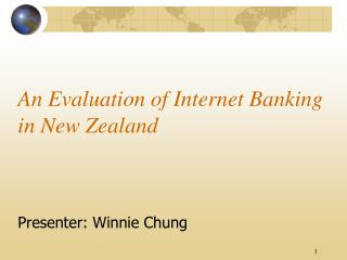 An Evaluation of Internet Banking in New Zealand