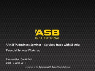 AANZFTA Business Seminar – Services Trade with SE Asia