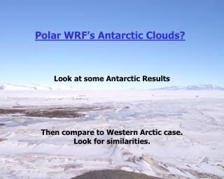Polar WRF's Antarctic Clouds?