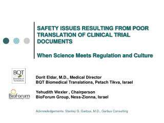 SAFETY ISSUES RESULTING FROM POOR TRANSLATION OF CLINICAL TRIAL DOCUMENTS