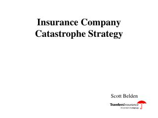 Insurance Company Catastrophe Strategy